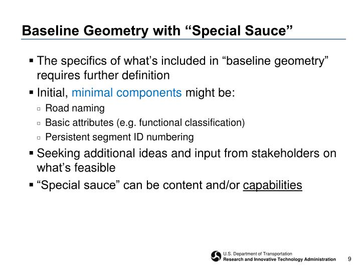 "Baseline Geometry with ""Special Sauce"""