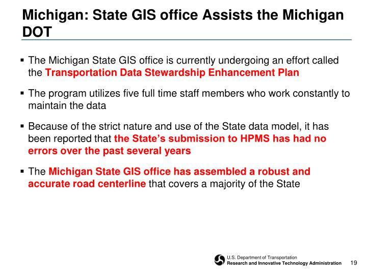 Michigan: State GIS office Assists the Michigan DOT