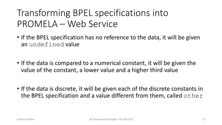 Transforming BPEL specifications into PROMELA
