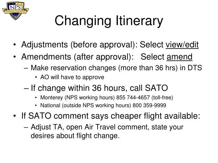 Changing Itinerary