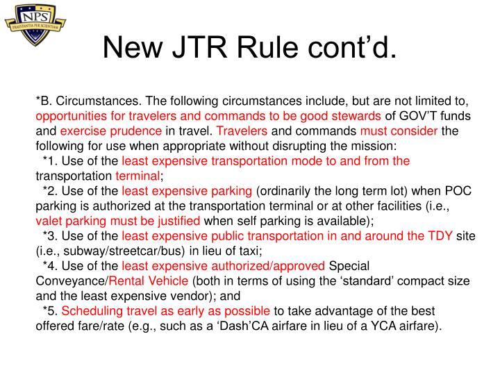 New JTR Rule cont'd.