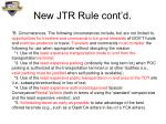 new jtr rule cont d