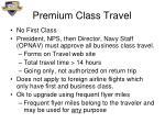 premium class travel
