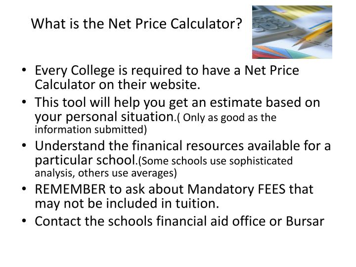 What is the Net Price Calculator?