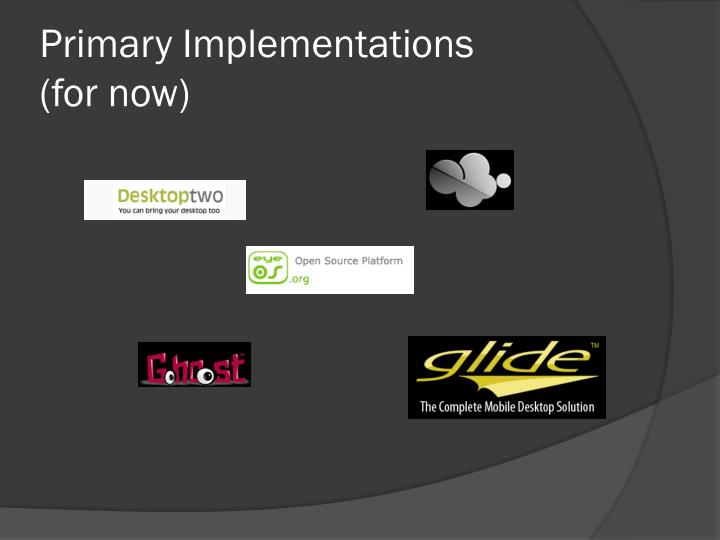 Primary Implementations
