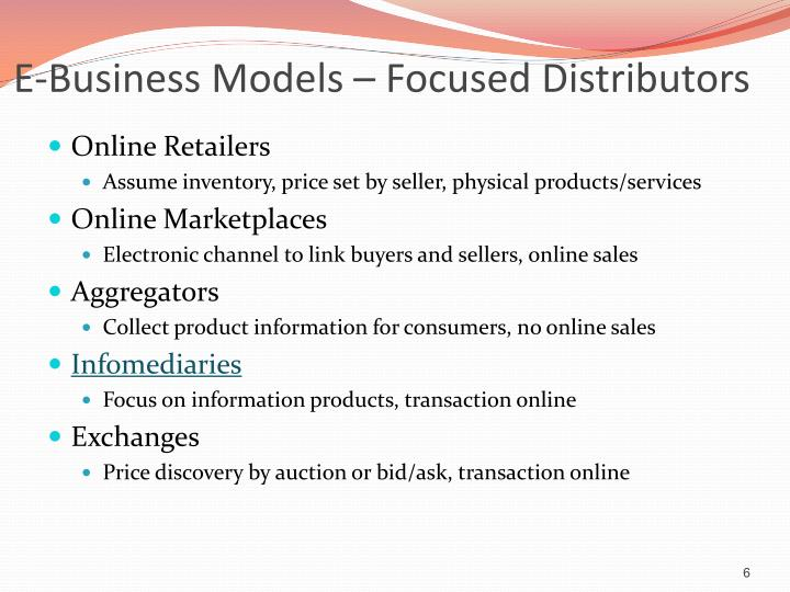E-Business Models – Focused Distributors