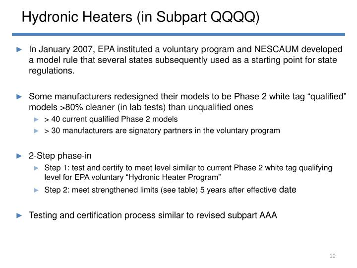 Hydronic Heaters (in Subpart QQQQ)