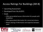 access ratings for buildings ar b
