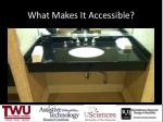 what makes it accessible