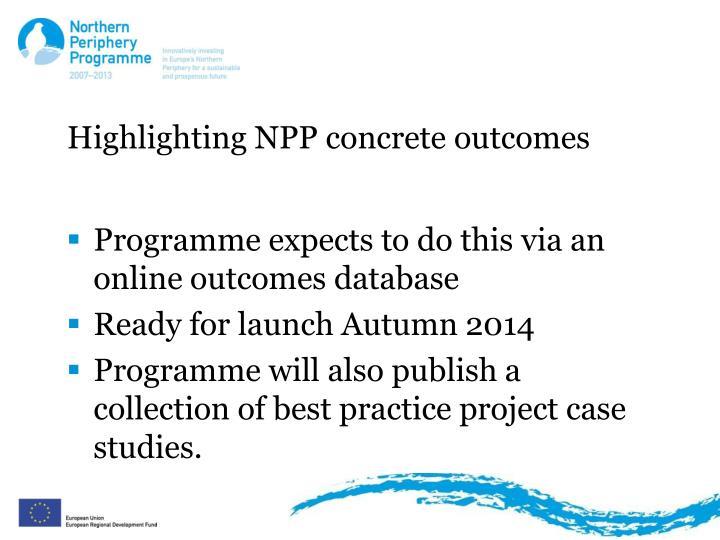 Highlighting NPP concrete outcomes