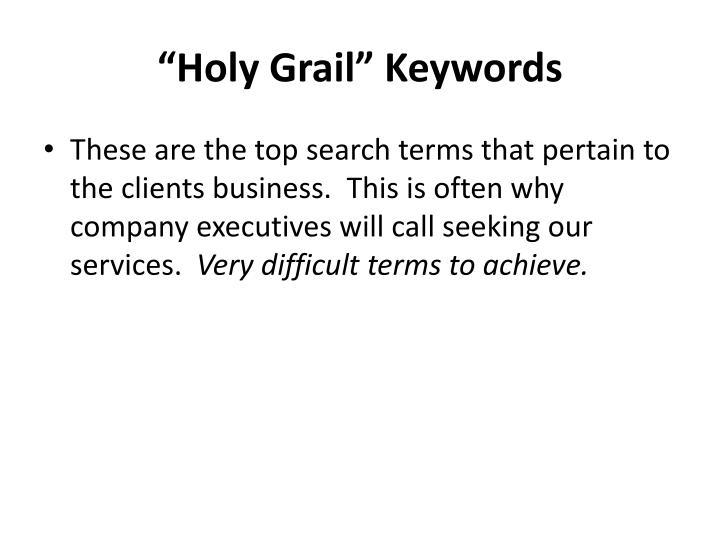 """""""Holy Grail"""" Keywords"""