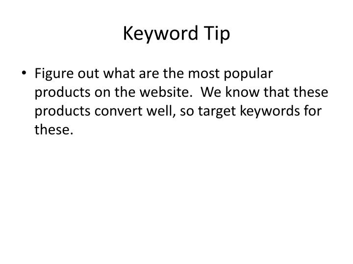 Keyword Tip