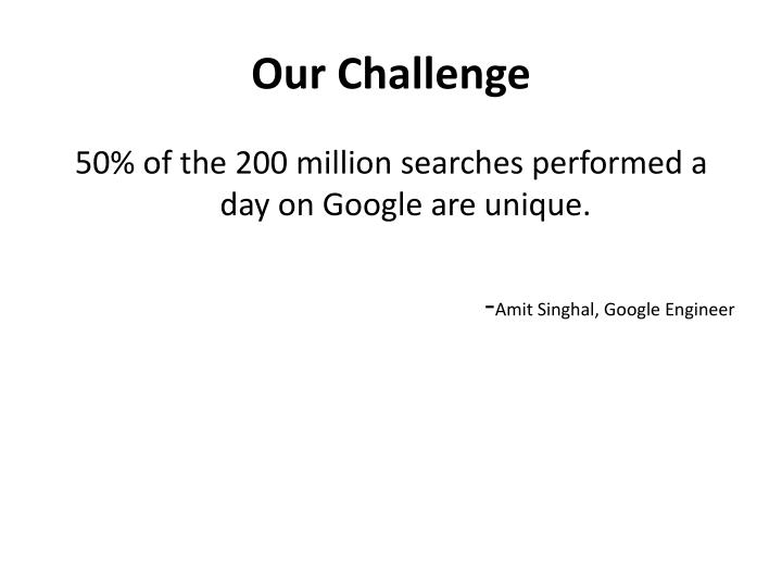 Our Challenge