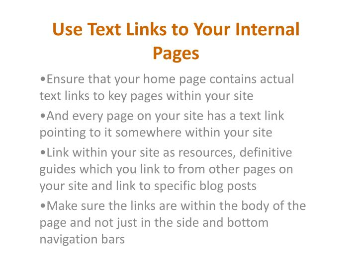 Use Text Links to Your Internal Pages
