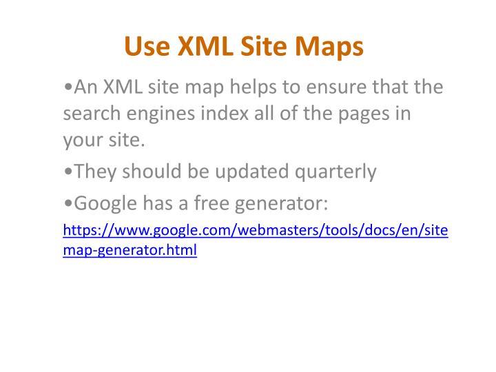 Use XML Site Maps