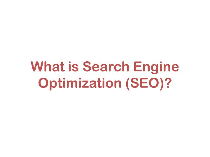 What is search engine optimization seo