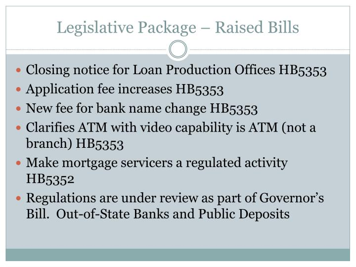 Legislative Package – Raised Bills