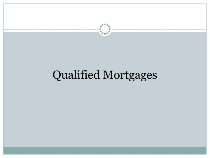 Qualified Mortgages