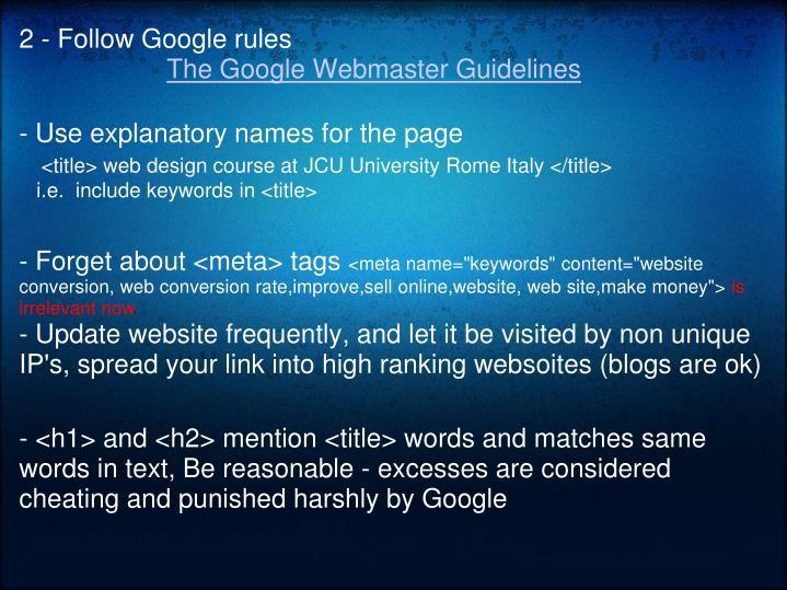 2 - Follow Google rules