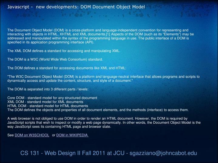 Javascript - new developments: DOM Document Object Model