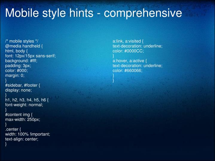 Mobile style hints - comprehensive