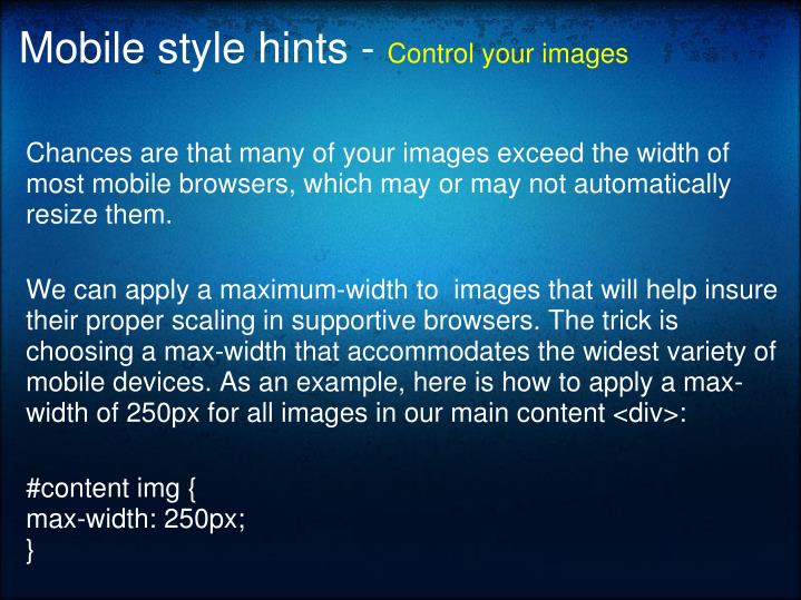 Mobile style hints -