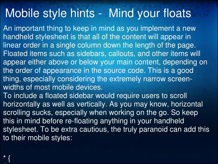 Mobile style hints -  Mind your floats