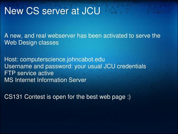 New CS server at JCU
