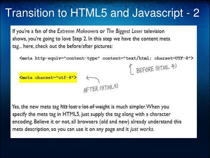 Transition to HTML5 and Javascript - 2