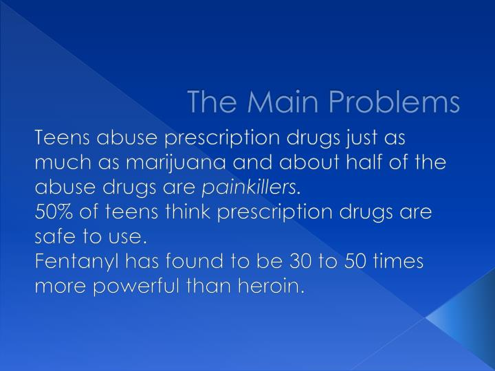 The Main Problems