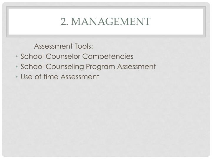 2. Management
