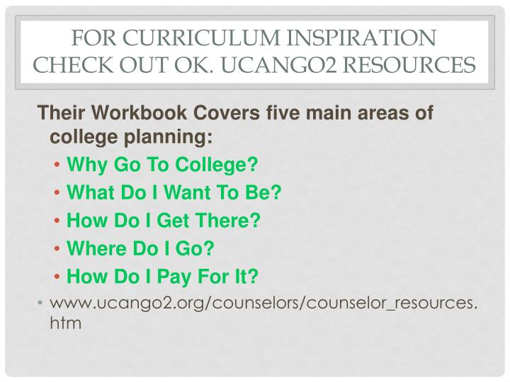 For curriculum inspiration check out ok. ucango2 resources