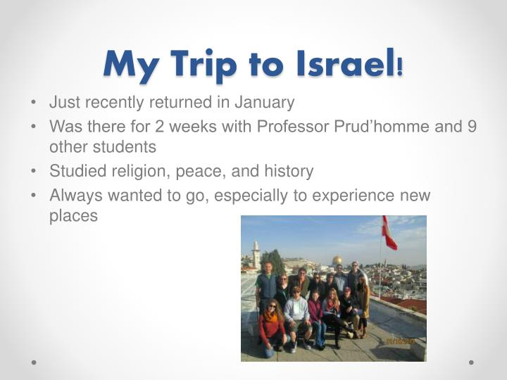 My trip to israel