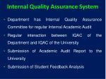 internal quality assurance system