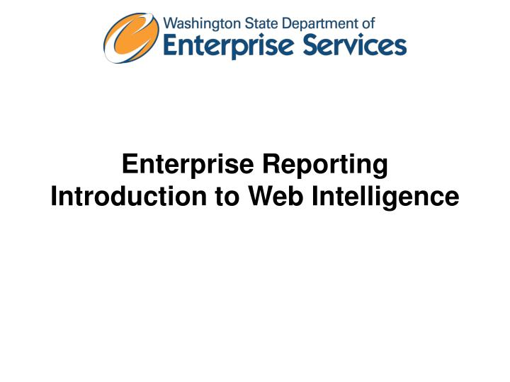 Enterprise reporting introduction to web intelligence