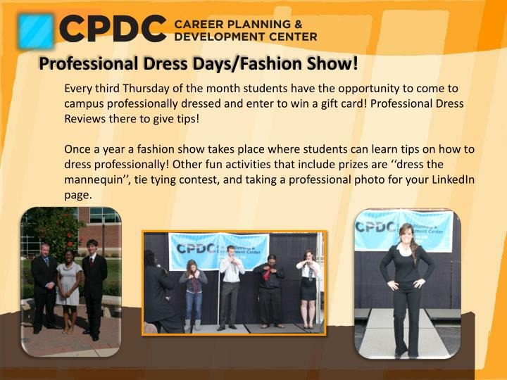 Professional Dress Days/Fashion Show!