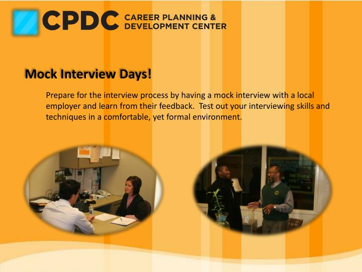 Mock Interview Days!
