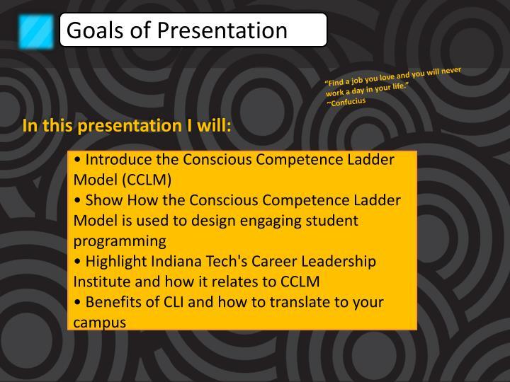 Goals of Presentation