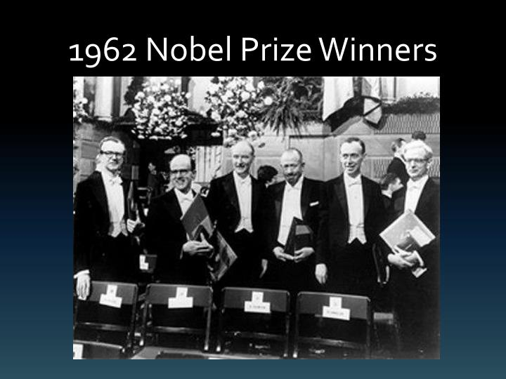 1962 Nobel Prize Winners