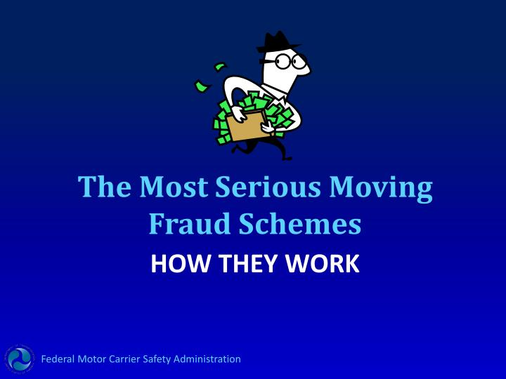 The Most Serious Moving Fraud Schemes