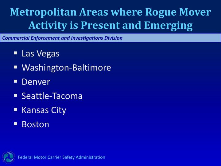 Metropolitan Areas where Rogue Mover Activity is Present and Emerging