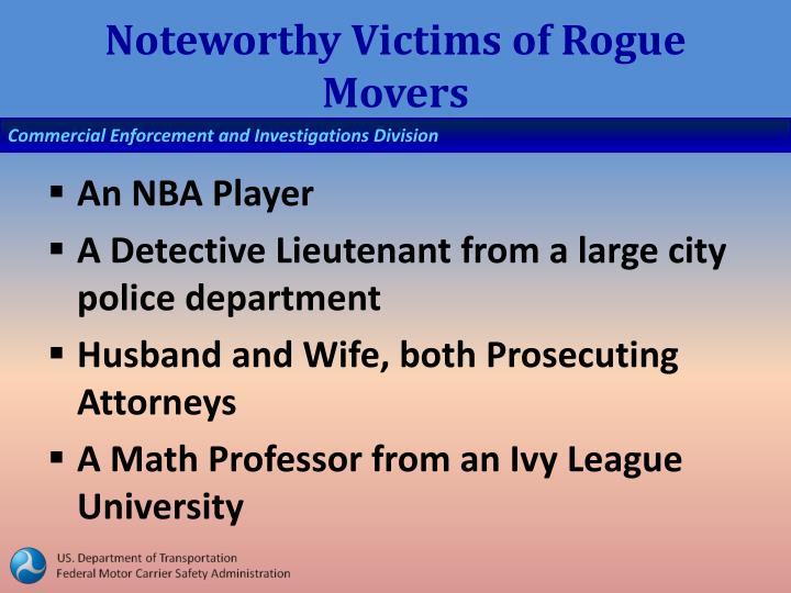 Noteworthy Victims of Rogue Movers