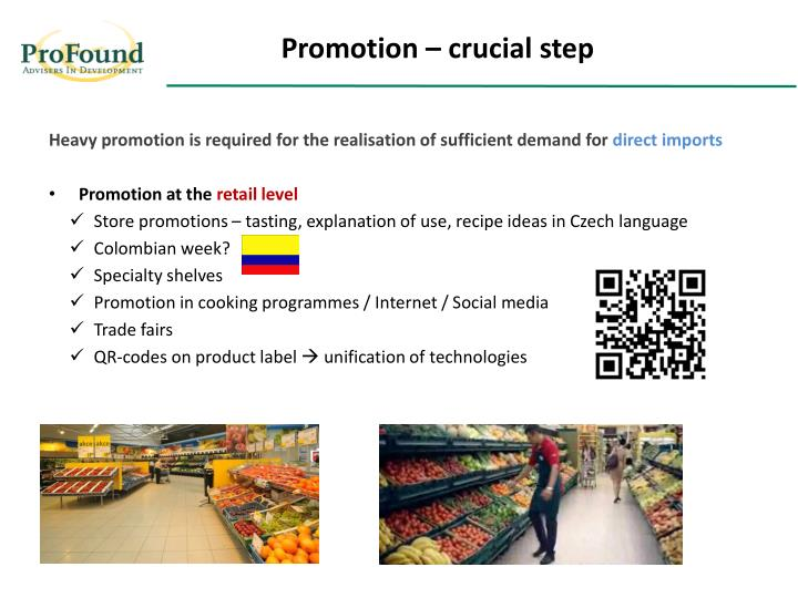 Promotion – crucial step