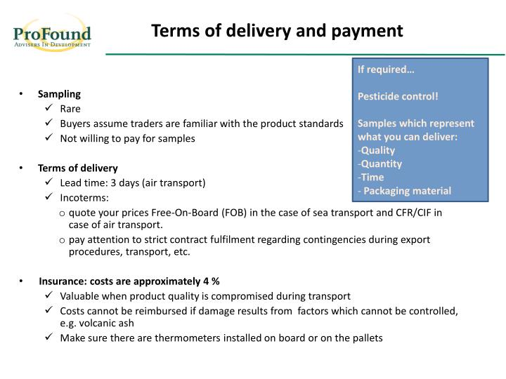 Terms of delivery and payment