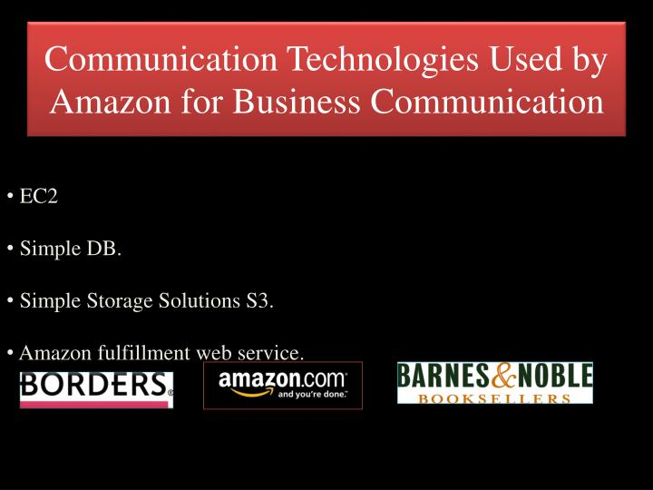 Communication Technologies Used by Amazon for Business Communication