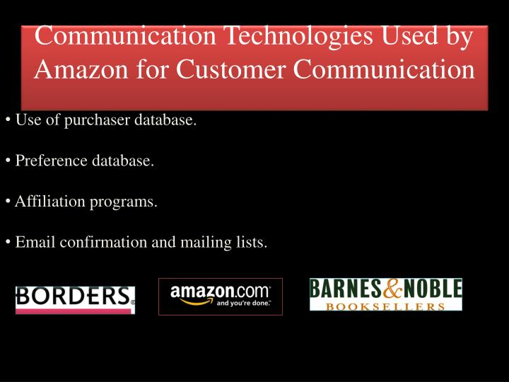 Communication Technologies Used by Amazon for Customer Communication