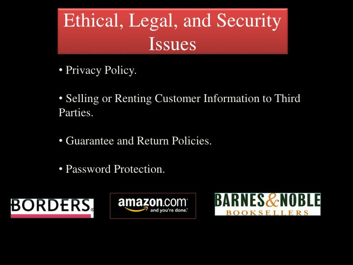 Ethical, Legal, and Security Issues