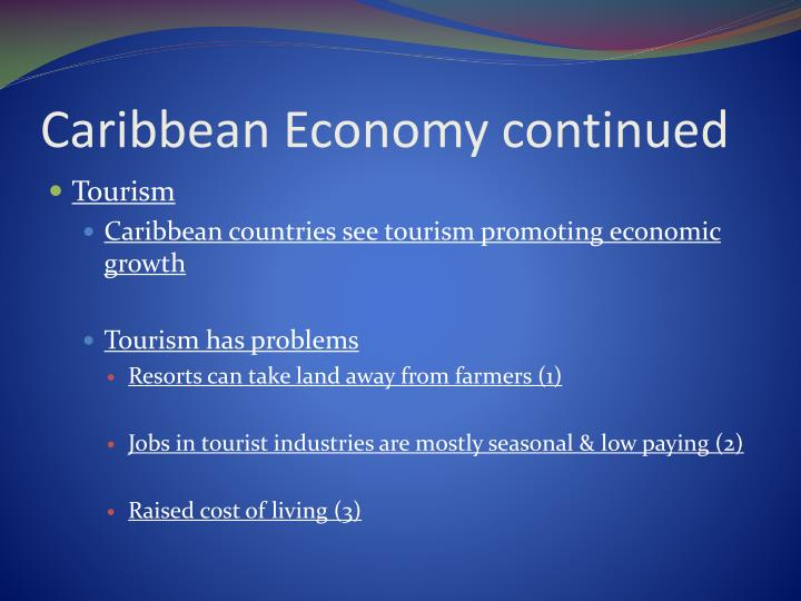 Caribbean Economy continued