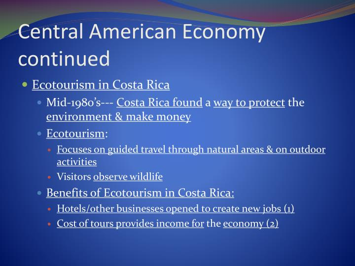 Central American Economy continued
