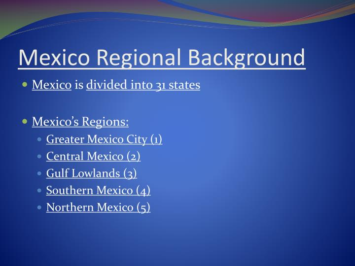Mexico regional background